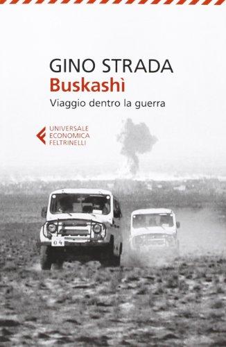 Buskash. Viaggio dentro la guerra
