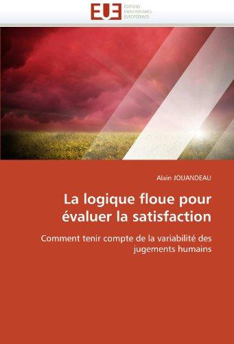 La logique floue pour évaluer la satisfaction par Alain JOUANDEAU
