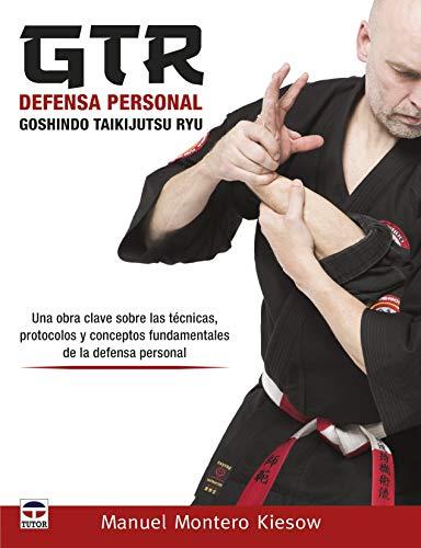 GTR Defensa personal Goshindo Taikijutsu Ryu por Manuel Montero