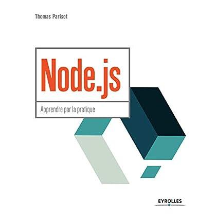 Node.js: Apprendre par la pratique