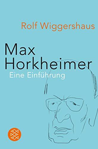 Max Horkheimer: Unternehmer in Sachen »Kritische Theorie«