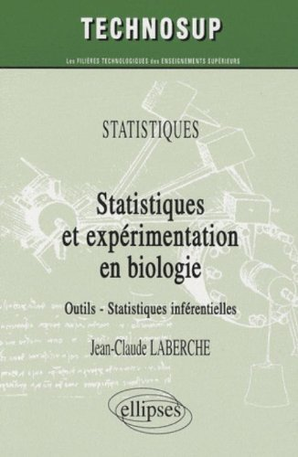 Expérimentation statistique : Niveau A de Jean-Claude Laberche (4 avril 2008) Broché