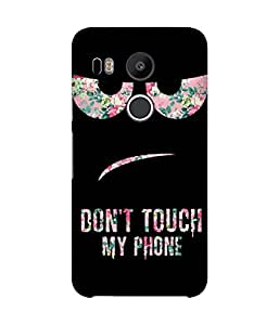 Don't Touch My Phone Printed Back Cover Case For LG Nexus 5X