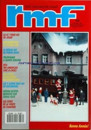 RAIL MINIATURE FLASH [No 320] du 01/01/1981 - LA CC 72080 HO DE JOUEF - INFORMATIQUE - LE SYSTEME JAO - LE RESEAU HO DE P. DION - PELERINAGE A SAINTE SIDOINE - THE AMERICAN CHIC AND CHOC - LES OUTILS D'HORLOGER EN MODELISME - LES Y 62000 SNCF HO DE GECOMODEL - BRANCHE SUR CANAL FLUX - LES COTES DE LA VENTE DE CHARTRES par Collectif