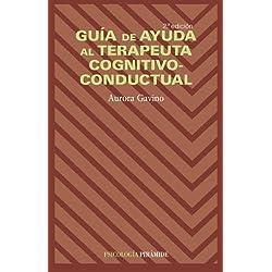 Guía de ayuda al terapeuta cognitivo-conductual (Psicología)