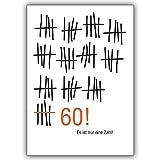 1 Geburtstagskarte: Geburtstagskarte zum 60. Geburtstag im Strich-Listen Look: Es ist nur eine Zahl!