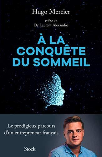 À la conquête du sommeil par Hugo Mercier