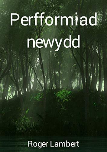 Perfformiad newydd (Welsh Edition) por Roger  Lambert