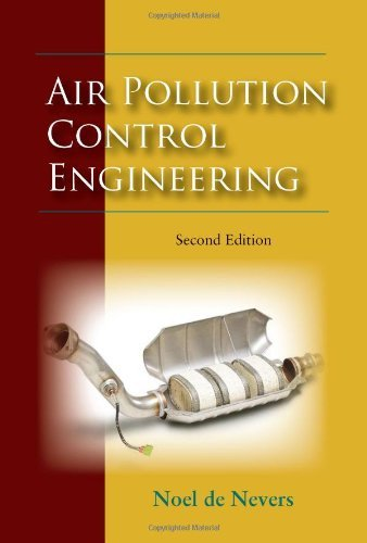 Air Pollution Control Engineering by Noel De Nevers (30-Apr-2010) Hardcover