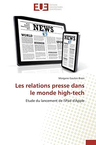 Les relations presse dans le monde high-tech par Morgane Gaulon-Brain