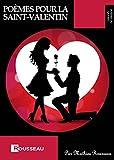 Telecharger Livres Poemes pour la St Valentin Charmez votre partenaire en lui lisant un petit poeme romantique (PDF,EPUB,MOBI) gratuits en Francaise