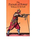 [( The Pursuit of Power )] [by: William H. McNeill] [Sep-1984]