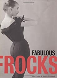 Fabulous Frocks by Sarah Gristwood (2008-09-15)