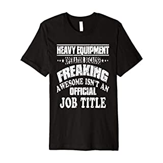 Funny Heavy Equipment Operator Awesome Distressed T-Shirt