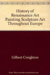History of Renaissance Art Painting Sculpture Art Throughout Europe