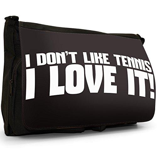 Love Sport Nero Grande borsa scuola nero I Don't Like Judo...I Love It! I Don't Like Tennis.. I Love It!