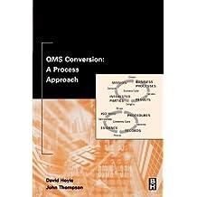 QMS Conversion: A Process Approach by David Hoyle (2002-08-07)