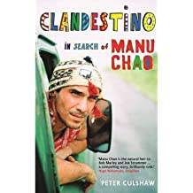 [(Clandestino: In Search of Manu Chao)] [ By (author) Peter Culshaw ] [May, 2013]
