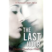 [(The Last Hour)] [Author: Charles Sheehan-Miles] published on (May, 2013)