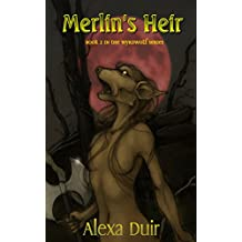 Merlin's Heir: Wyrdwolf book 2