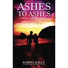 Ashes to Ashes (Experiment in Terror) by Karina Halle (2013-12-08)
