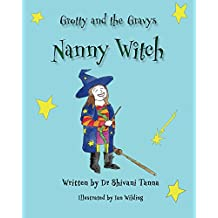 Nanny Witch (Grotty And The Gravys Book 2) (English Edition)