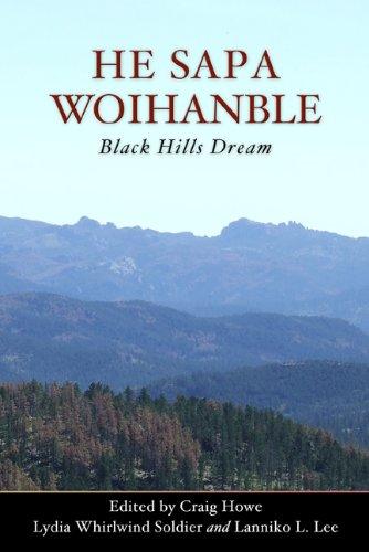 He Sapa Woihanble: Black Hills Dream (English Edition)