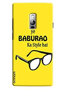 Omnam quoted printed ye babu rao ka style hai back cover for OnePlus Two