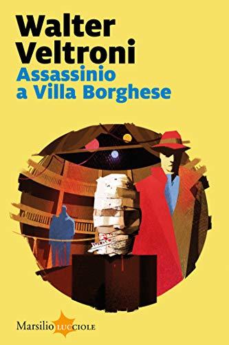 Assassinio a Villa Borghese di [Veltroni, Walter]