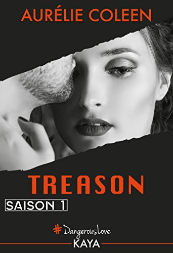 Treason (2017) - Saison 1 - Aurélie Coleen