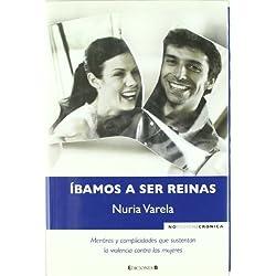 IBAMOS A SER REINAS (NoFicción/Crónica)