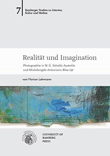 Realität und Imagination: Photographie in W. G. Sebalds