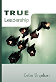 True Leadership (True Series Book 15) (English Edition)
