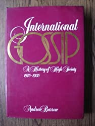 International Gossip: History of High Society from 1970-80