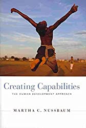 [Creating Capabilities: The Human Development Approach] (By: Martha C. Nussbaum) [published: March, 2011]