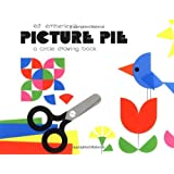 Ed Emberley's Picture Pie: A Circle Drawing Book by Edward R Emberley (1984-10-30)