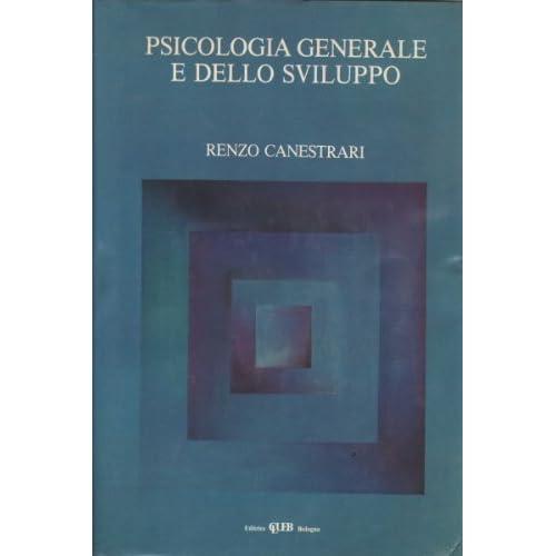 Psicologia Generale E Dello Sviluppo.