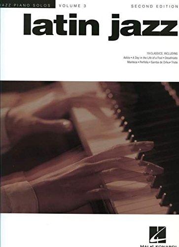 Jazz Piano Solos Volume 3: Latin Jazz - Second Edition: Songbook für Klavier