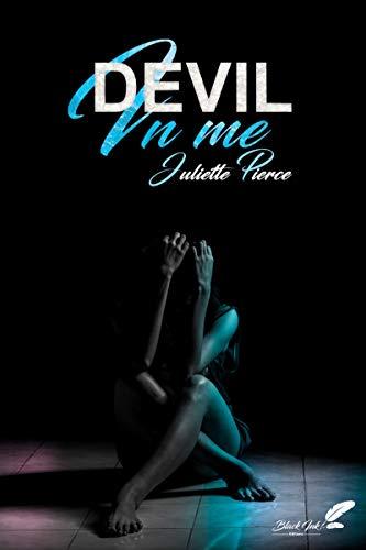 Devil in me (dark romance) par Juliette Pierce