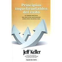 Principios inquebrantables del éxito / Unwavering Principles of Success