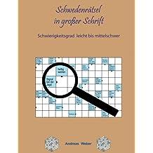 Schwedenrätsel in großer Schrift: Schwierigkeitsgrad leicht bis mittelschwer