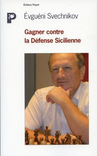 Gagner contre la Défense Sicilienne