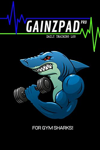 GAINZPAD Pro | For Gym Sharks! | Daily Training Log | 120 Pages 6x9 -