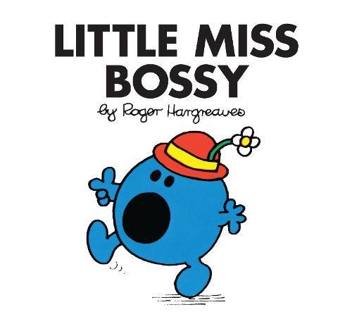 Little Miss Bossy (Little Miss Classic Library) por Roger Hargreaves
