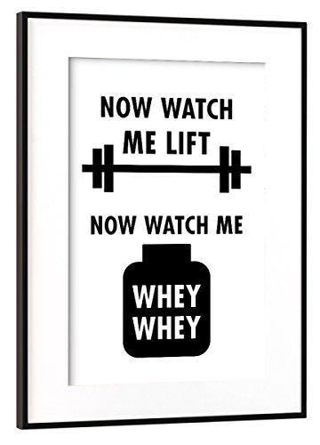 artboxONE Poster mit Rahmen Schwarz (Metallic) 45x30 cm Watch me Lift Watch me Whey Whey von AB1 Edition