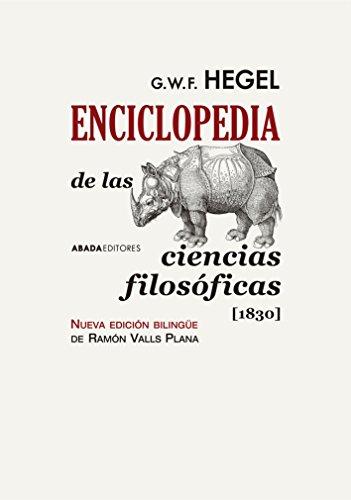 Enciclopedia de las ciencias filosóficas. 1830 (Lecturas de filosofía) por G. W. F. Hegel