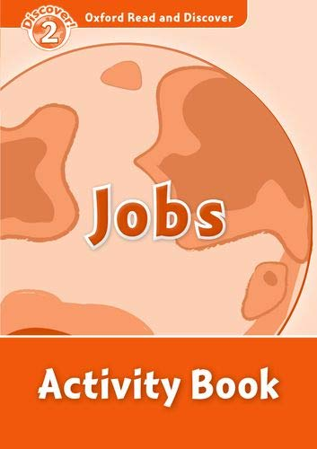 Oxford Read and Discover 2. Jobs Activity Book