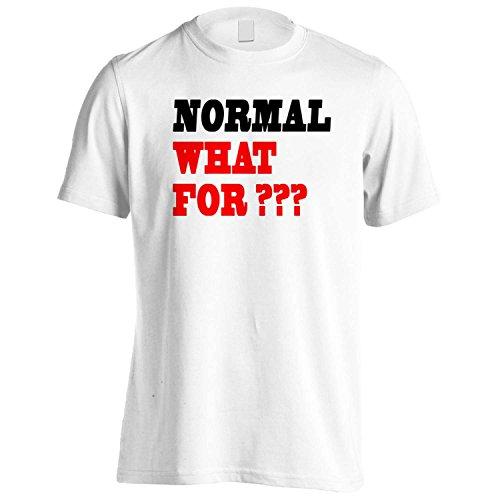 NORMALE CHE PER ??? Divertente novità Nuovo Uomo T-shirt f65m White
