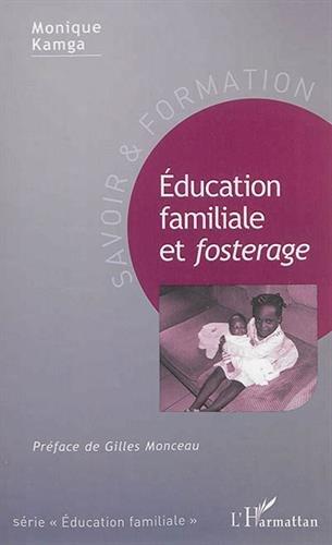 Éducation familiale et <em>foster...