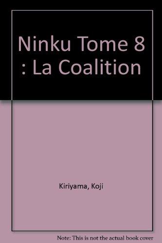 Ninku, tome 8 : La Coalition